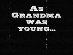 Retro - As Grandma Was Young - Masturbating